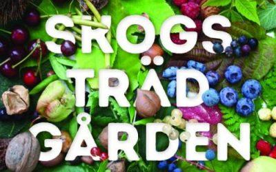 Skogsträdgården – Odla ätbart överallt
